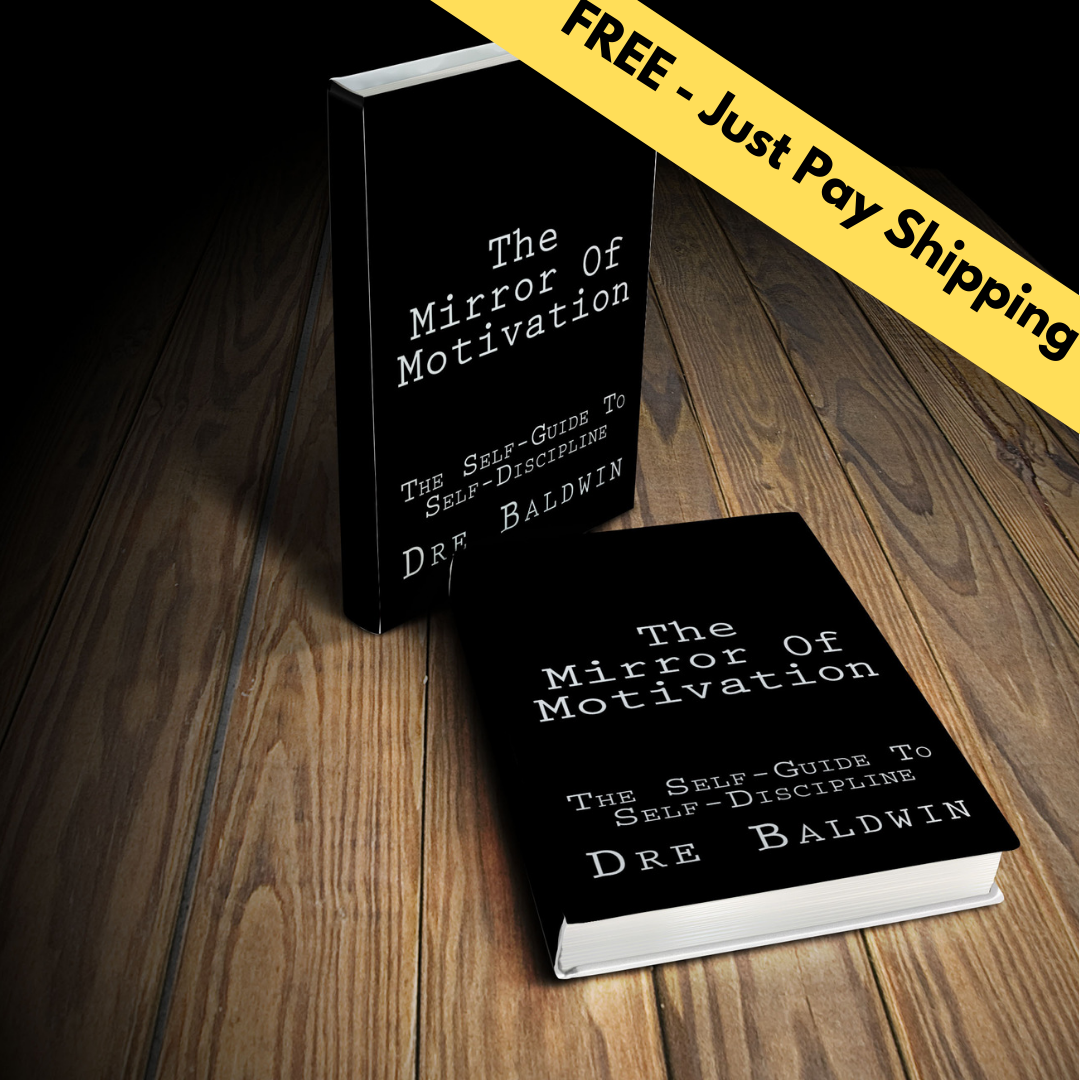 The Mirror Of Motivation by Dre Baldwin FREE - Just Pay Shipping